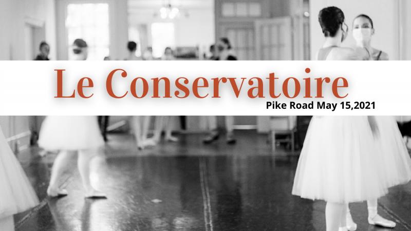 Le Conservatoire - Pike Road